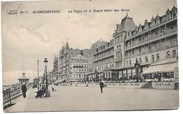 Blankenberge  La Dique Et Le Grand Hotel Des  Bains - Blankenberge