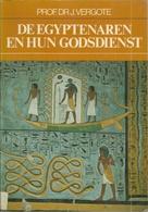 DE EGYPTENAREN EN HUN GODSDIENST - Prof. Dr. J. VERGOTE - Histoire