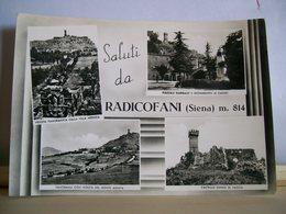 Viaggiata - Siena - Saluti Da Radicofani - Vedute - Piazzale Garibaldi - Villa Medicea - Castello Ghino Di Tacco - - Saluti Da.../ Gruss Aus...
