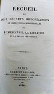 CODE DE LA PRESSE - LOIS,DECRETS Sur L'imprimerie - Censure - LOUIS-PHILIPPE - Livres, BD, Revues