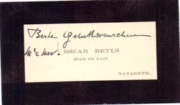 Visitekaartje - Carte Visite - Juge De Paix Vrederechter - Oscar Beyls  - Nazareth - Visitenkarten