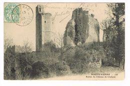 CPA (87) Chalucet. Ruines Du Château.     (B.1661) - France
