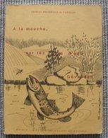 1983 Charles  Brugerolle De Vazeilles A La  Mouche Sur Les Cours D'eau Du Gévaudan 7 Scanns - Chasse/Pêche