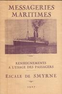 """Livret Des Messageries Maritimes, Paquebot """"Lotus"""", Renseignements Smyrne / Izmir (Turquie), 1927, Opium, Balladur - Dépliants Turistici"""