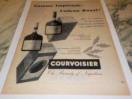 ANCIENNE  PUBLICITE GAMME IMPERIALE COGNAC COURVOISIER  1955 - Alcools