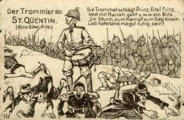 PRINZ TROMMLER  Von ST-QUENTIN  Dessin Humoristique (Prinz Eitel Fritz  Feldpost Karte 1914 (petits Plis) - Humour