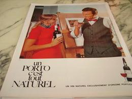 ANCIENNE PUBLICITE PORTO C EST TOUT NATUREL 1968 - Alcools