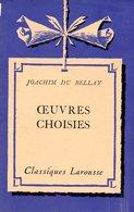 Poésie : Oeuvres Choisies Par Joachim Du Bellay - Poésie