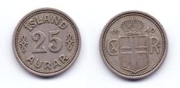Iceland 25 Aurar 1940 - Islande