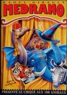 """Raoul Gibault - MEDRANO - Album Souvenir """" Medrano Le Cirque Aux 100 Animaux """" . - ( 1998 ) . - Arte"""