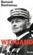 Militaria : Weygan Par Destremau (ISBN 2262017530 EAN 9782262017538) - Biographie