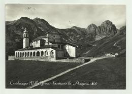 CASTELMAGNO - SANTUARIO S.MAGNO    VIAGGIATA FG - Cuneo