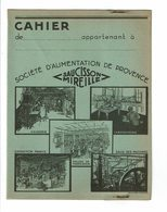 Protège Cahier SAUCISSON MIREILLE Usine Champfleury Ateliers Ouvriers Rullière Avignon Alimentation Provence Nicoliten - Protège-cahiers
