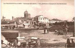 LES SAINTES MARIES DE LA MER .... VUE GENERALE ET LE CAMPEMENT DES BOHEMIENS - Saintes Maries De La Mer