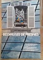 Affiche Eco Musee De Fresnes - Andere Sammlungen