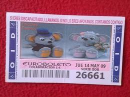 SPAIN DÉCIMO CUPÓN DE OID LOTERÍA LOTTERY LOTERIE PELUCHES STUFFED ANIMALS RATONES MOUSES RATS SOURIS...VER FOTO Y DESCR - Billetes De Lotería