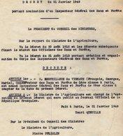 VP14.416 - PARIS 1949 - Décret - Nomination De Mr MERVEILLEUX DU VIGNEUX Comme Directeur Général Des Eaux Et Fôrets - Collections