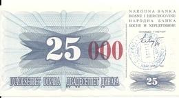 BOSNIE HERZEGOVINE 25000 DINARA 1993 UNC P 54 H - Bosnie-Herzegovine