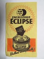 """Buvard : Encaustique """"ECLIPSE"""", Brillant Incomparable - Produits Ménagers"""