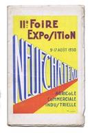 NEUCHÂTEAU (Vosges) : Programme De La 2e Foire Exposition 1930. Livret Illustré De 72 Pages. Nombreuses Réclames Locales - Lorraine - Vosges