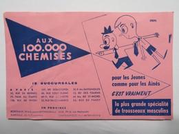 "Buvard : ""AUX 100.000 CHEMISES"" - Buvards, Protège-cahiers Illustrés"