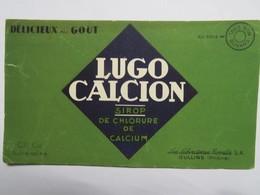 "Buvard : ""LUGO CALCION"", Sirop De Chlorure De Calcium - Drogisterij En Apotheek"