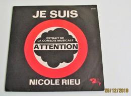 45T NICOLE RIEU : Je Suis - Autres - Musique Française