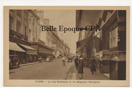 37 - TOURS - La Rue Nationale Et Les Magasins Monoprix ++++ Sans éditeur ++++ - Tours