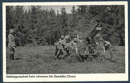 Allemagne - Wehrmacht  Bildeserie - Stellungswechsel Beim Schweren Inf.-geschütz (15cm) - Guerre 1939-45