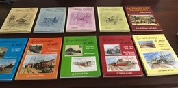 Editions Du Cabri : Série De 10 Volumes : Trains Oubliés 4 Vol., Le Temps Des Tramways, Petits Trains De Jadis 5 Vol. - Geschiedenis