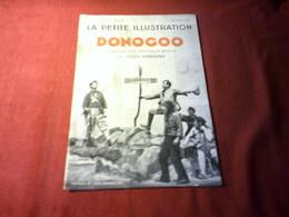 LA PETITE ILLUSTRATION °° DU 7 FEVRIER 1931 /  DONOGOO / PAR JULES ROMAINS - Livres, BD, Revues