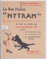 PUBLICITE- REIMS- LE BAS NYLON NYTRAM- ILLUSTRATION CHAT- LE SEUL AU MONDE QUI N ACCROCHE PAS- 2 SCANS - Publicités