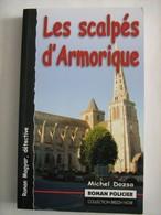 LES SCALPES D'ARMORIQUE  Par MICHEL DOZSA   éditions ASTOURE  Policier Breton BREIZH NOIR - Non Classés