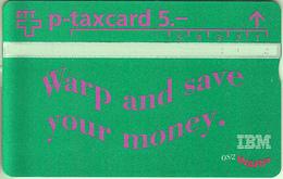 SWITZERLAND - PHONE CARD - °TAXCARD SUISSE  ***  IBM - VERT *** - Svizzera