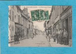 Bar-sur-Seine, 1919. - Le Faubourg De Troyes. - Bar-sur-Seine