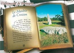 LIVRE OUVERT - PATRIMOINE DE BRETAGNE - LE MENHIR DE CROZON - CPM - VIERGE - - Crozon