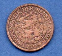 Pays Bas   -  1 Cent 1916    - Km # 152 -  état  TB+ - [ 3] 1815-… : Royaume Des Pays-Bas