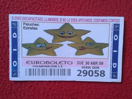 SPAIN DÉCIMO CUPÓN DE OID LOTERÍA LOTTERY LOTERIE PELUCHES STUFFED ANIMALS JUGUETES TOYS ESTRELLA ESTRELLAS STAR STARS - Billetes De Lotería