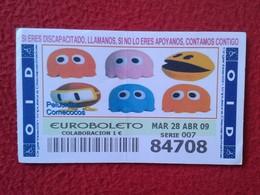 SPAIN DÉCIMO CUPÓN DE OID LOTERÍA LOTTERY LOTERIE PELUCHES STUFFED ANIMALS JUGUETES TOYS COMECOCOS PACMAN PAC MAN VER FO - Billetes De Lotería