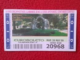 SPAIN DÉCIMO CUPÓN DE OID LOTERÍA LOTTERY LOTERIE JARDINES DE SAN FRANCISCO OVIEDO ASTURIAS ASTURIES ESPAGNE GARDENS VER - Billetes De Lotería