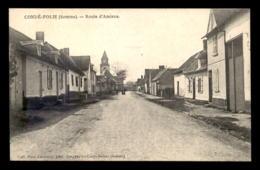 80 - CONDE-FOLIE - ROUTE D'AMIENS - Frankrijk