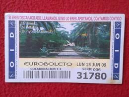 SPAIN DÉCIMO CUPÓN DE OID LOTERÍA LOTTERY LOTERIE JARDINES DE ALFABIA BUNYOLA-MALLORCA ISLAS BALEARES ISLANDS VER FOTO - Billetes De Lotería
