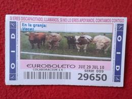 SPAIN DÉCIMO CUPÓN DE OID LOTERÍA LOTTERY LOTERIE EN LA GRANJA IN THE FARM VACAS VACA COW COWS VACHE KÜHE KUH VER FOTO - Billetes De Lotería