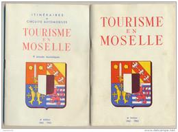 2 Livrets - Guide Du Tourisme En Lorraine (1962-1963) - Itinéraire, Circuits, Musées, ... - Lorraine - Vosges