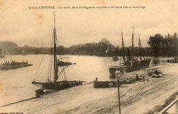 Libourne    Bords De La Dordogne  Et Torpilleurs Au Mouillage - Libourne