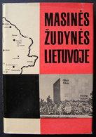 Lithuanian Book / Masinės žudynės Lietuvoje 1973 - Bücher, Zeitschriften, Comics