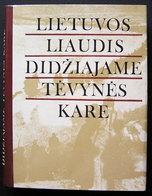 Lithuanian Book / Lietuvos Liaudis Didžiajame Tėvynės Kare (1941-1945) 1982 - Bücher, Zeitschriften, Comics