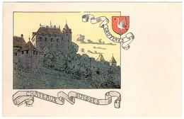 CPA -Gruyères - Châteaux Suisses - Illustration  Ch.A.reuter - FR Fribourg