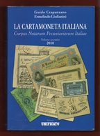 Cartamoneta Italiana Catalogo Banconote Notes Di Crapanzano E Giulianini Edizioni Unificato Dal 1700 Sino Anni 30 - Altri