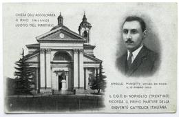 RHO (MILANO) - Chiesa Dell'Addolorata, Luogo Del Martirio Angelo Minotti 1920 - Rho
